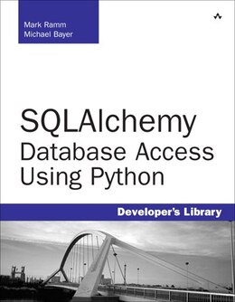 Book SQLAlchemy: Database Access Using Python by Michael Bayer