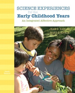 Book Science Experiences for the  Early Childhood Years: An Integrated Affective Approach by Jean D. Harlan