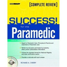 Book Success! For The Paramedic by Richard A. Cherry
