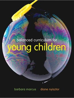 Book Balanced Curriculum For Young Children by Barbara Marcus