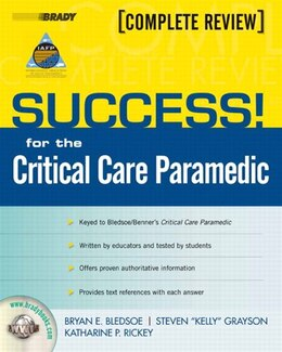 Book SUCCESS! for the Critical Care Paramedic by Bryan E. Bledsoe