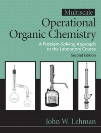 Multiscale Operational Organic Chemistry: A Problem Solving Approach To The Laboratory