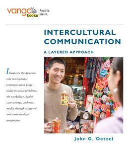 Book Intercultural Communication: A Layered Approach, VangoBooks by John G. Oetzel