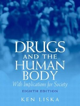 Book Drugs & The Human Body by Ken Liska