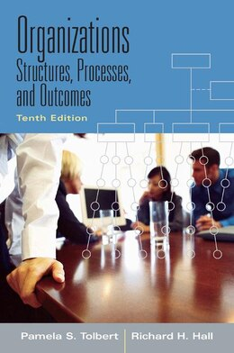Book Organizations: Structures, Processes and Outcomes by Pamela S. Tolbert