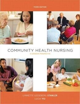 Book Community Health Nursing: A Canadian Perspective by Lynnette Leeseberg Stamler