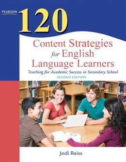 Book 120 Content Strategies for English Language Learners: Teaching for Academic Success in Secondary… by Jodi Reiss