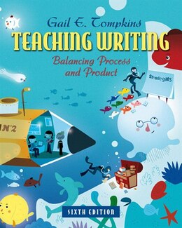 Book Teaching Writing: Balancing Process and Product by Gail E. Tompkins