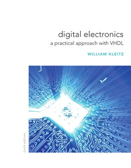 Book Digital Electronics: A Practical Approach with VHDL by William Kleitz