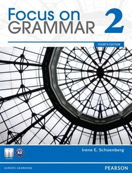 Book FOCUS GRAMMAR (2)           4E: STUDENT BOOK W/AUDIO by PEARSON LONGMAN