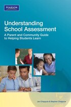 Understanding School Assessment: A Parent and Community Guide to Helping Students Learn