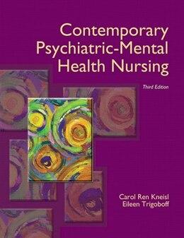 Book Contemporary Psychiatric-mental Health Nursing by Carol Ren Kneisl