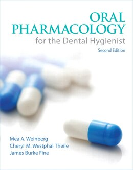 Book Oral Pharmacology For The Dental Hygienist by Mea A. Weinberg