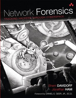 Book Network Forensics: Tracking Hackers through Cyberspace by Sherri Davidoff