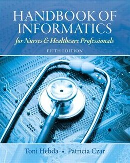 Book Handbook Of Informatics For Nurses & Healthcare Professionals by Toni Lee Hebda