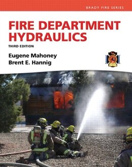 Book Fire Department Hydraulics by Brent E. Hannig