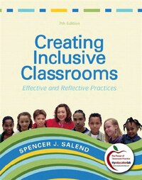 Creating Inclusive Classrooms: Effective And Reflective Practices, Student Value Edition