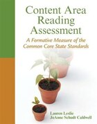 Content Area Reading Assessment: A Formative Measure Of The Common Core State Standards