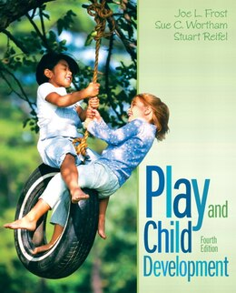 Book Play and Child Development by Joe L. Frost