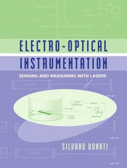 Book Electro-optical Instrumentation: Sensing And Measuring With Lasers by Silvano Donati