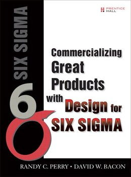 Book Commercializing Great Products With Design For Six Sigma (paperback) by Randy C. Perry