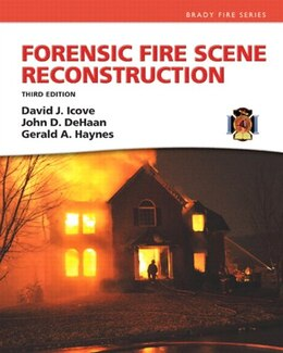 Book Forensic Fire Scene Reconstruction by David J. Icove