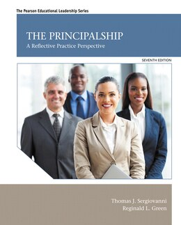 Book The Principalship: A Reflective Practice Perspective by Thomas J. Sergiovanni