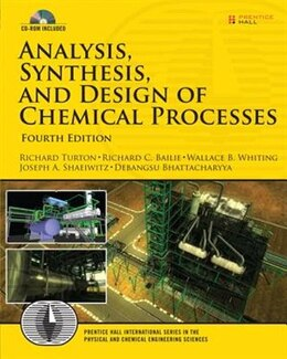 Book Analysis, Synthesis And Design Of Chemical Processes by Richard A. Turton
