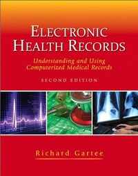 Electronic Health Records: Understanding And Using Computerized Medical Records Plus…