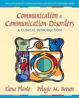 Book Communication and Communication Disorders: A Clinical Introduction by Elena M. Plante