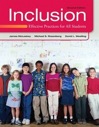 Inclusion: Effective Practices for All Students