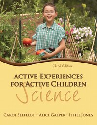 Active Experiences For Active Children: Science
