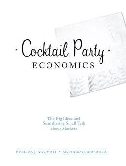 Book Cocktail Party Economics by Eveline J. Adomait