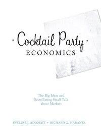 Cocktail Party Economics