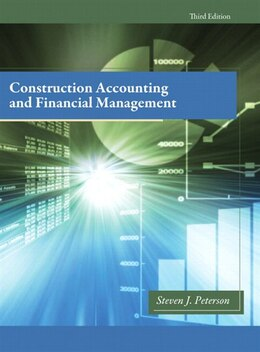 Book Construction Accounting & Financial Management by Steven J. Peterson