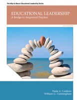 Educational Leadership: A Bridge to Improved Practice