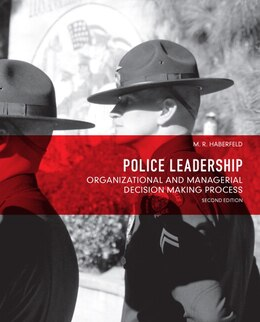 Book Police Leadership: Organizational and Managerial Decision Making Process by Maria R. Haberfeld