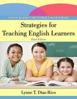 Book Strategies For Teaching English Learners by Lynne T. Diaz-rico