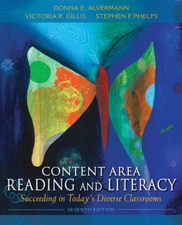 Book Content Area Reading and Literacy: Succeeding in Today's Diverse Classrooms by Donna E. Alvermann