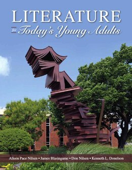 Book Literature for Today's Young Adults by Alleen Pace Nilsen