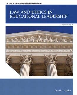 Book Law and Ethics in Educational Leadership by David L. Stader