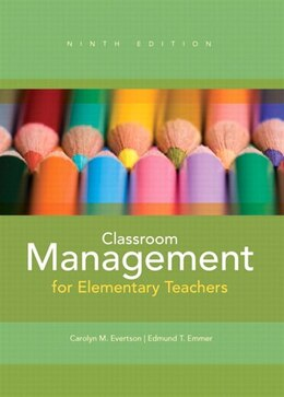 Book Classroom Management for Elementary Teachers by Carolyn M. Evertson