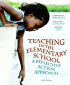 Teaching In The Elementary School: A Reflective Action Approach