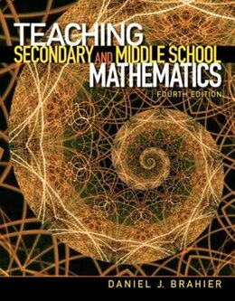Book Teaching Secondary and Middle School Mathematics by Daniel J. Brahier