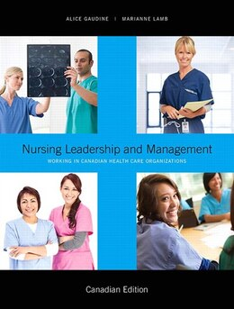 Book Nursing Leadership And Management by Alice Gaudine