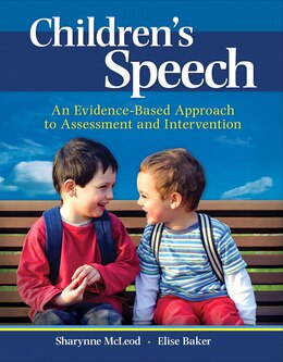 Book Children's Speech: An Evidence-based Approach To Assessment And Intervention by Sharynne Mcleod