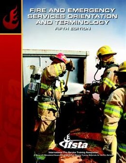 Book Fire & Emergency Services Orientation & Terminology by Ifsta