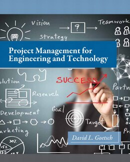 Book Project Management For Engineering And Technology by David L. Goetsch