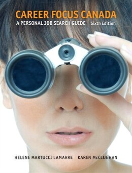 Book Career Focus Canada: A Personal Job Research Guide by Helene Martucci Lamarre