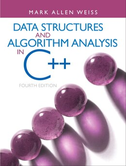 Book Data Structures And Algorithm Analysis In C++ by Mark A. Weiss